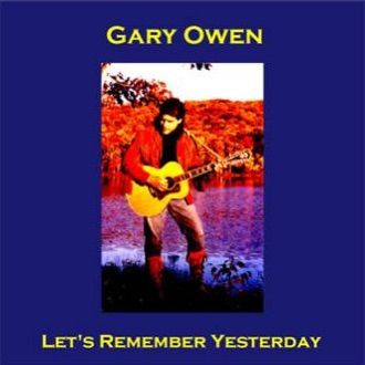 Gary_Owen_-_Let_s_Remember_Yesterday_330-compressor